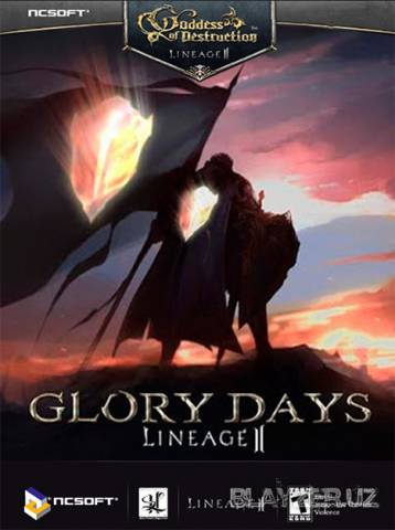 [Клиент] Lineage 2 - Goddess of Destruction Chapter 2.5 Glory Days