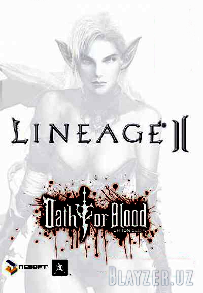 [Клиент] Lineage II Chronicle 5 - Oath of Blood