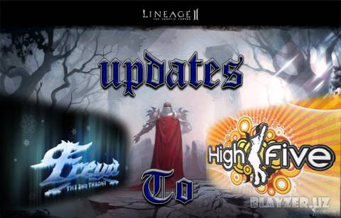 [Обновление] Lineage II Freya до High Five
